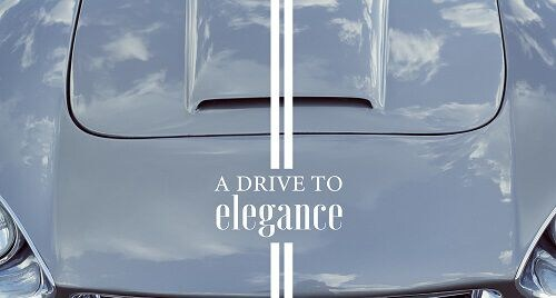 A Drive to Elegance