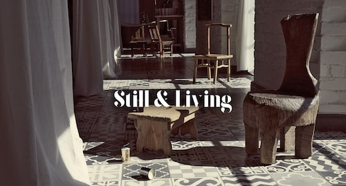 Still & Living