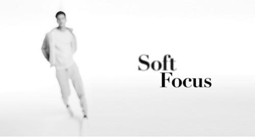 Next: Soft Focus