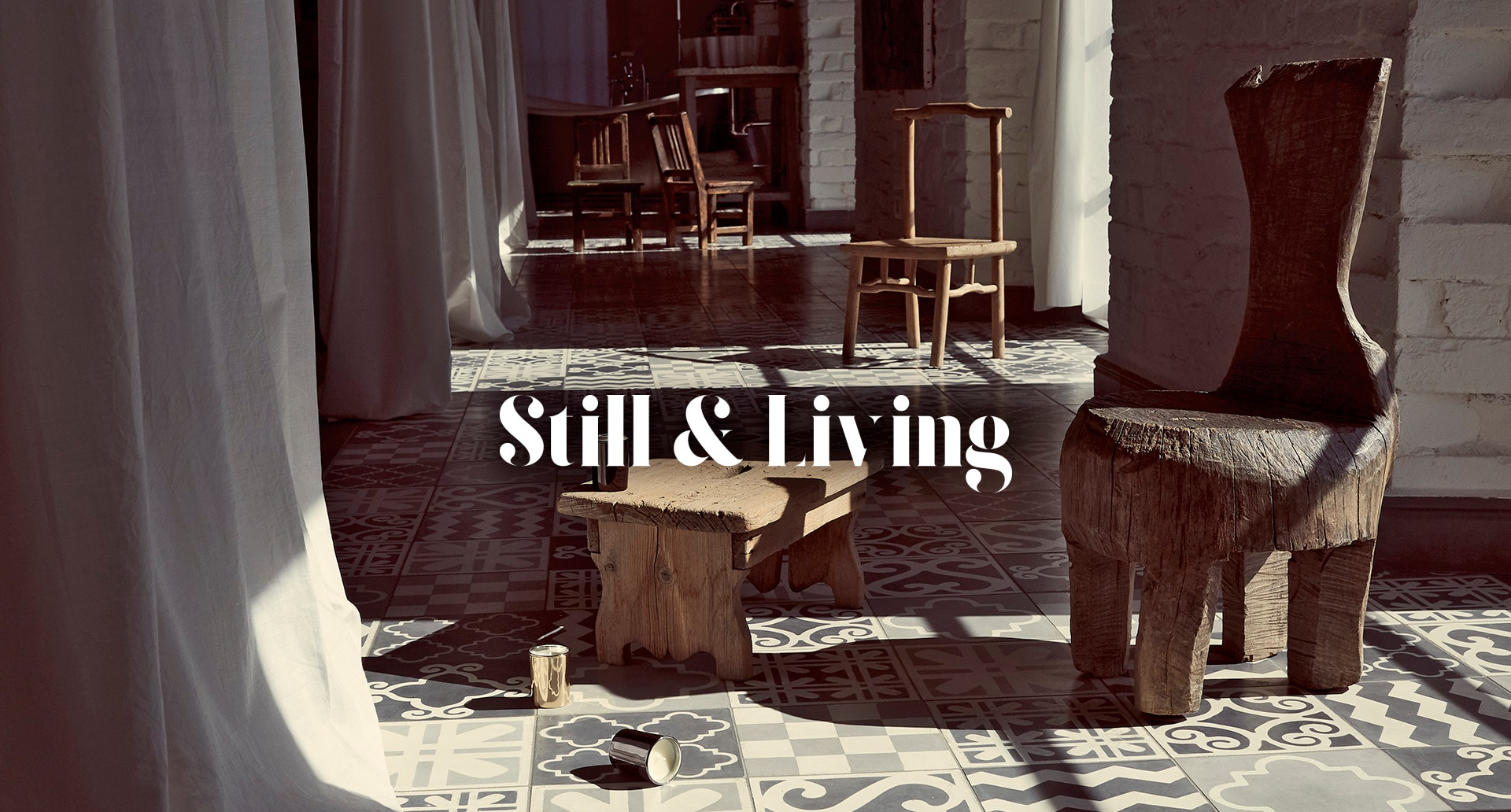 Next: Still & Living